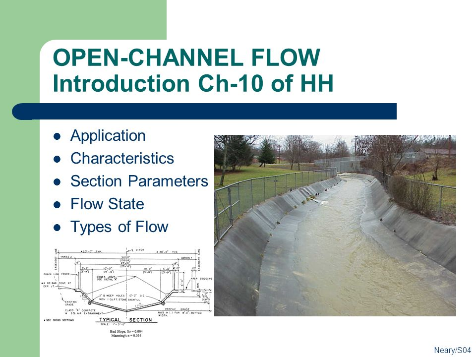 OPEN-CHANNEL FLOW Introduction Ch-10 of HH