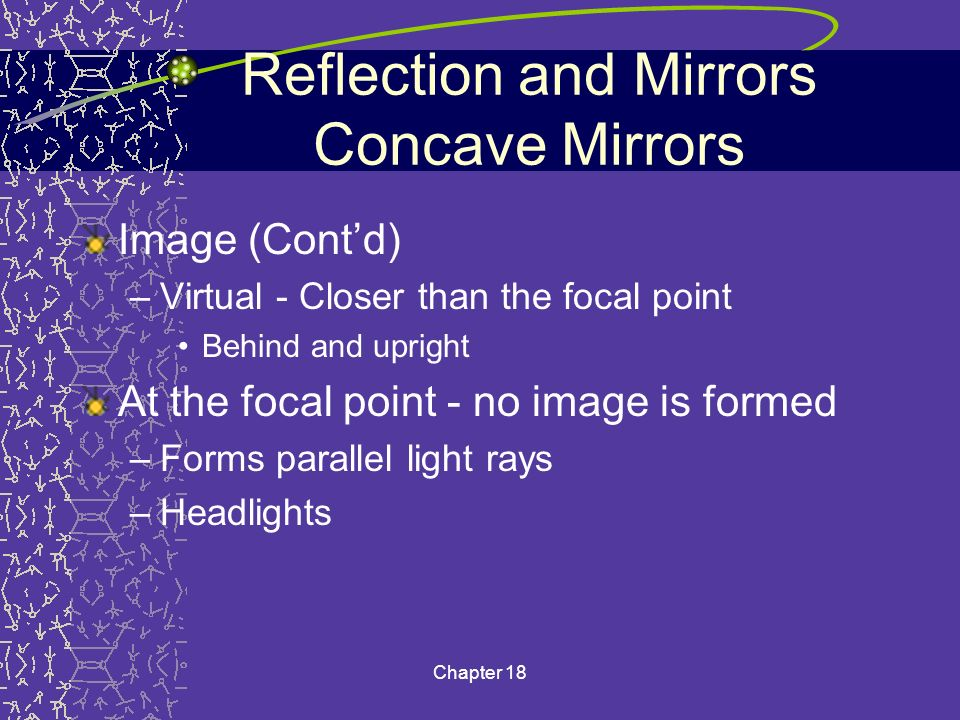 Reflection and Mirrors Concave Mirrors
