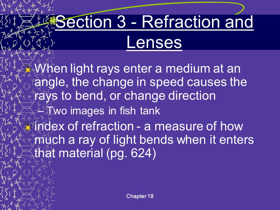 Section 3 - Refraction and Lenses