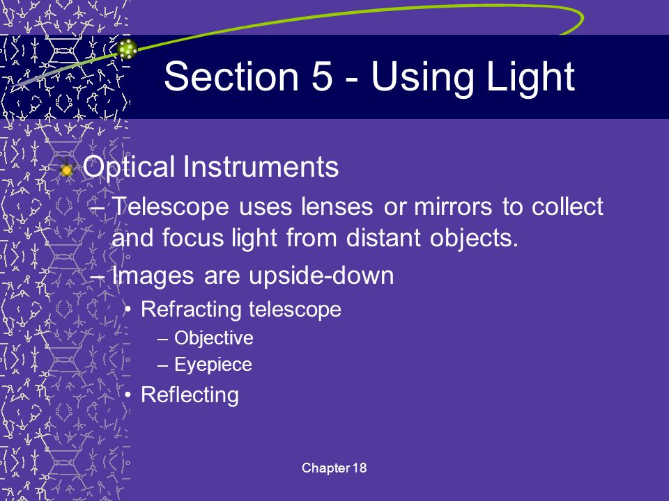 Section 5 - Using Light Optical Instruments