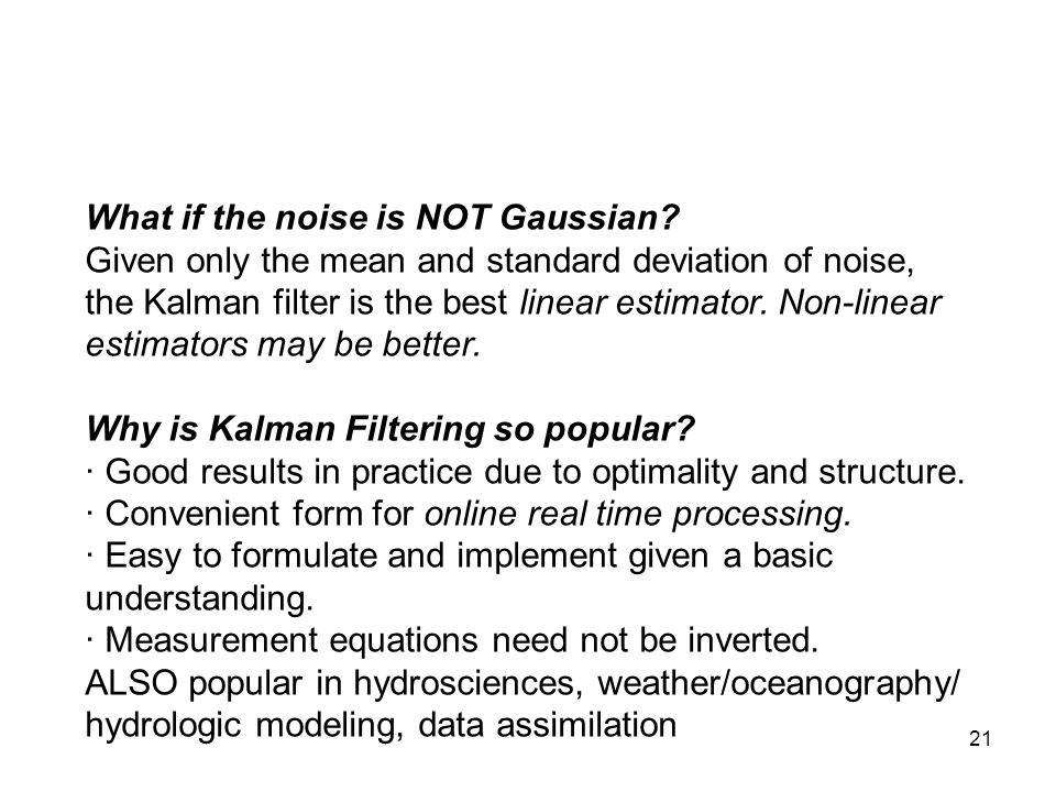 What if the noise is NOT Gaussian