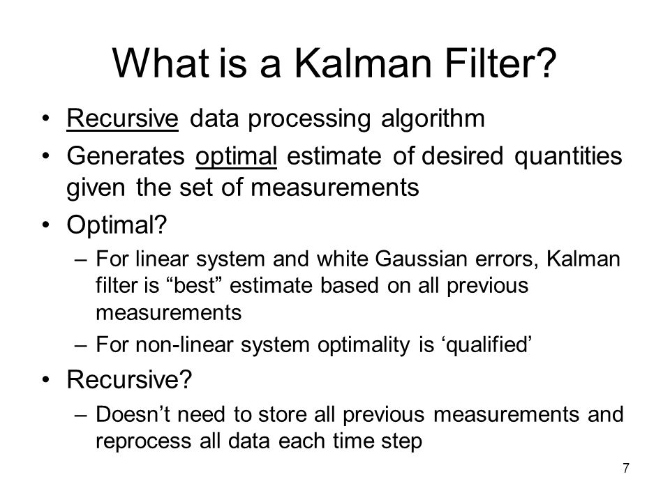 What is a Kalman Filter Recursive data processing algorithm