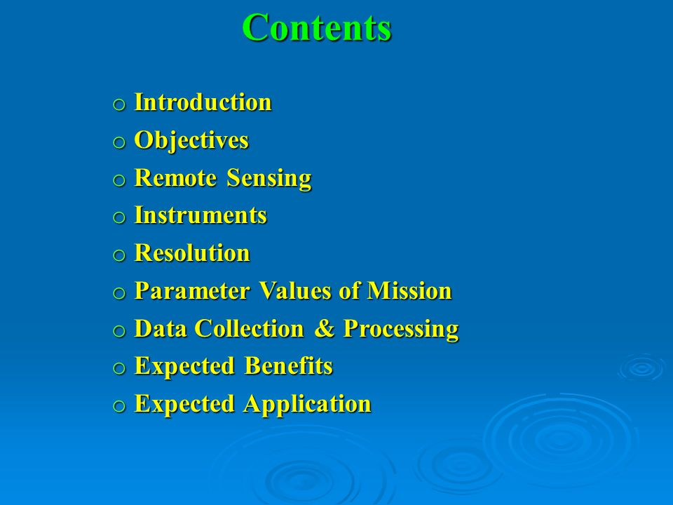 Contents Introduction Objectives Remote Sensing Instruments Resolution