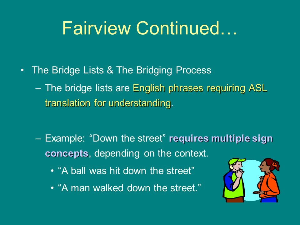 Fairview Continued… The Bridge Lists & The Bridging Process