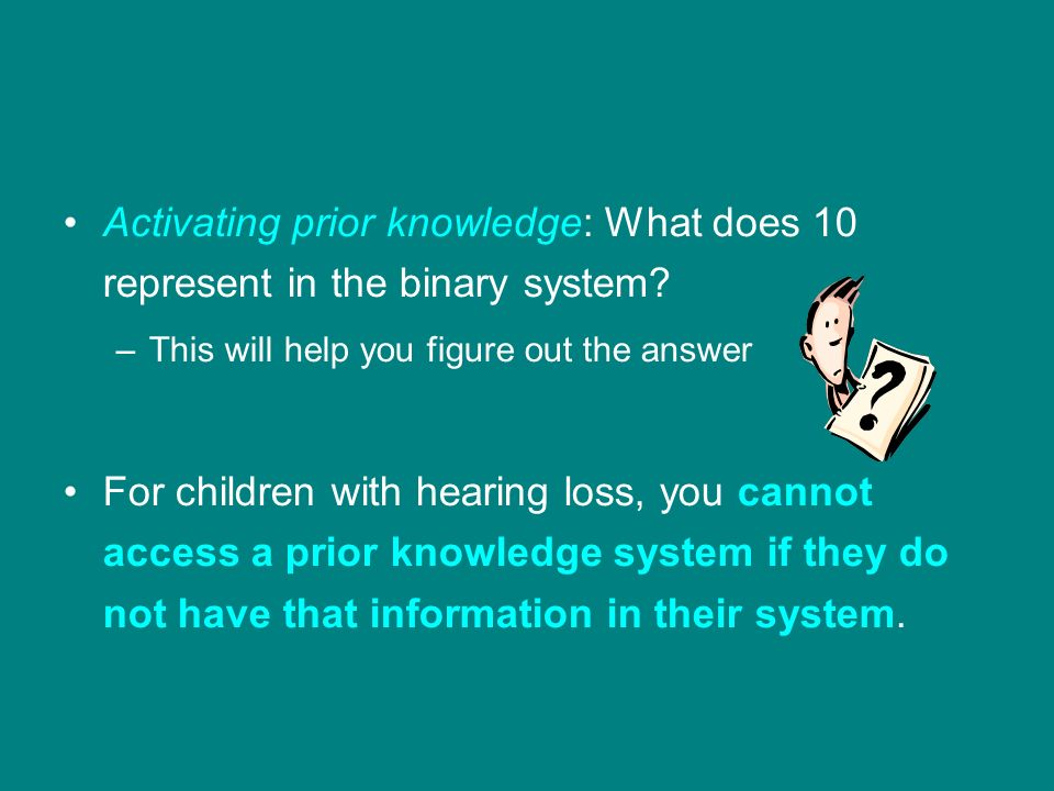 Activating prior knowledge: What does 10 represent in the binary system