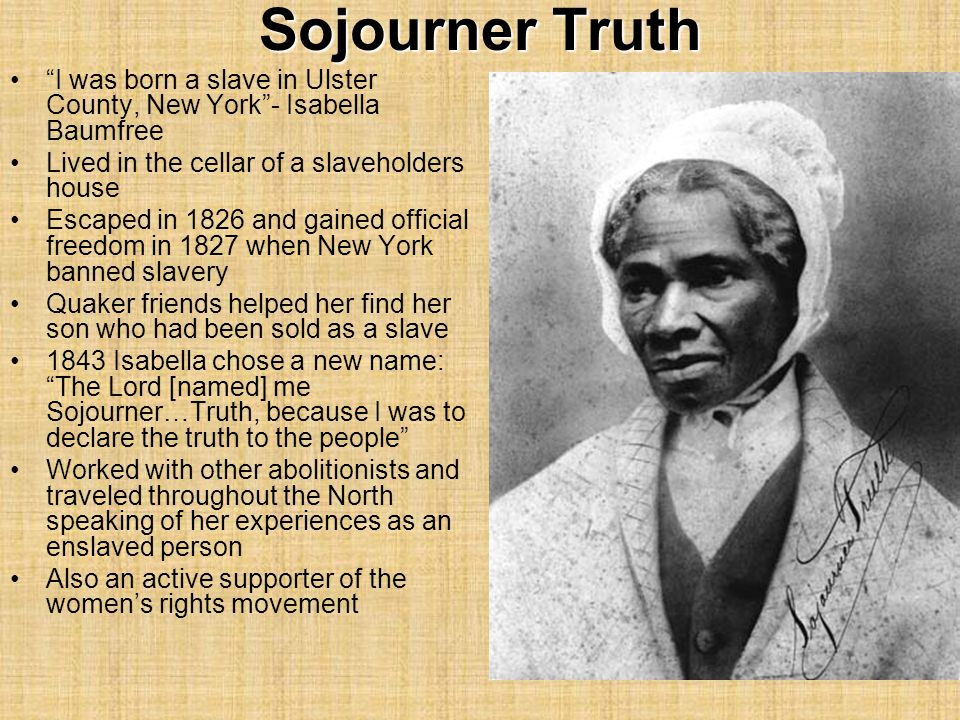 the life and triumphs of sojourner truth the african american slave Three narratives of slavery (african american) [sojourner truth, harriet jacobs,   includes narrative of sojourner truth, incidents in the life of a slave girl, and.