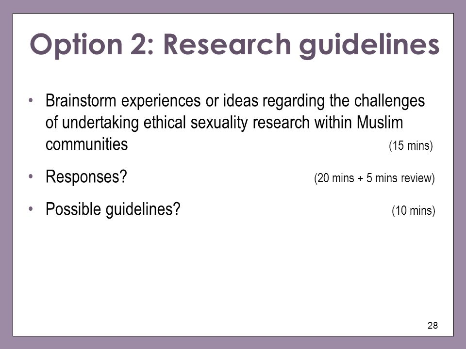 Option 2: Research guidelines
