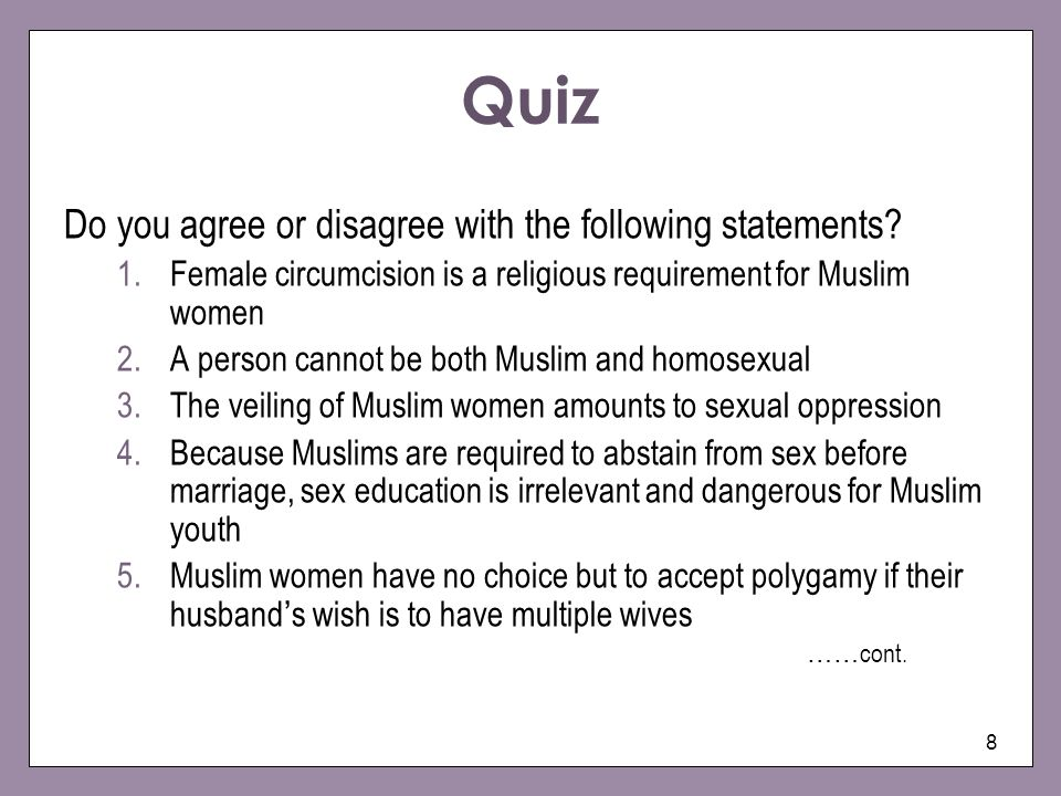 Quiz Do you agree or disagree with the following statements