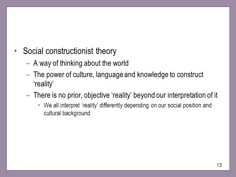 Social constructionist theory