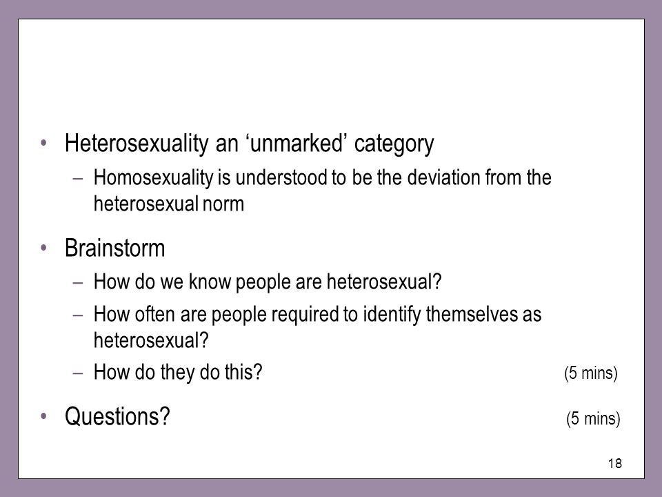 Heterosexuality an 'unmarked' category