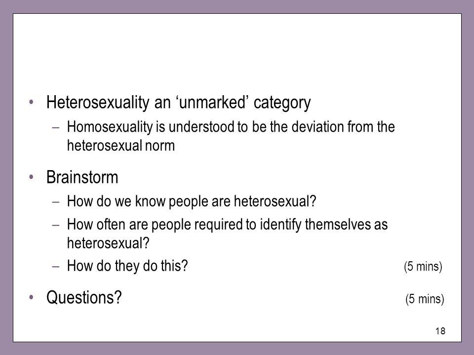 Heterosexuality an 'unmarked' category