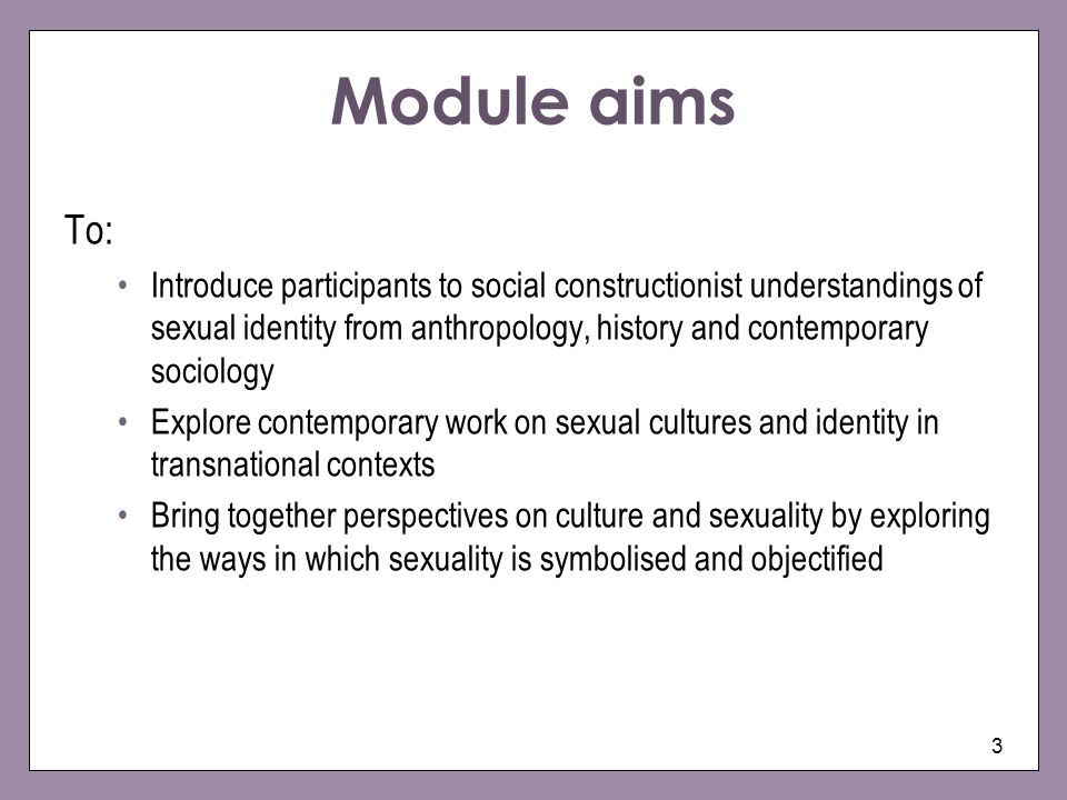Module aims To: