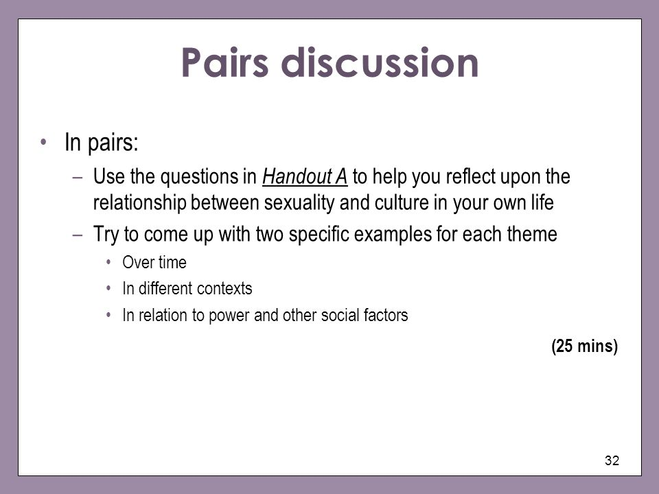 Pairs discussion In pairs: