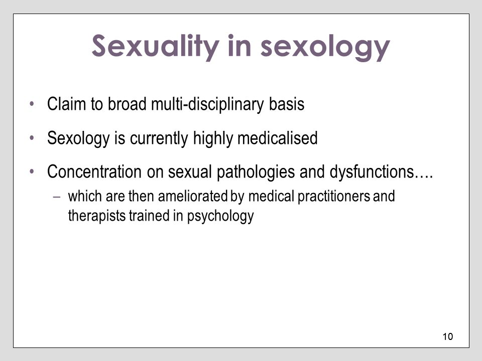Sexuality in sexology Claim to broad multi-disciplinary basis