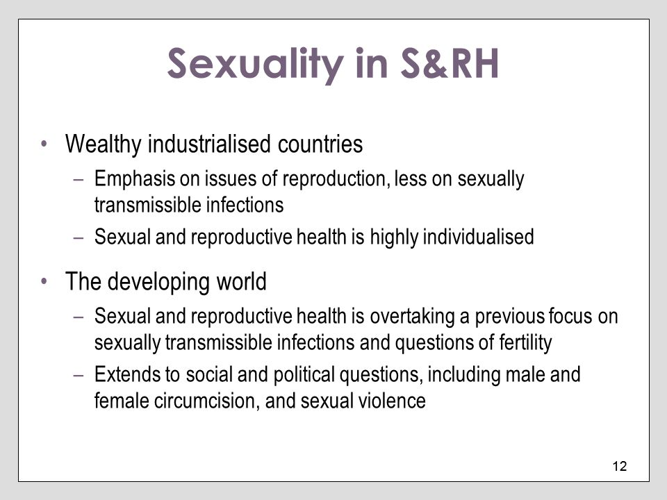 Sexuality in S&RH Wealthy industrialised countries