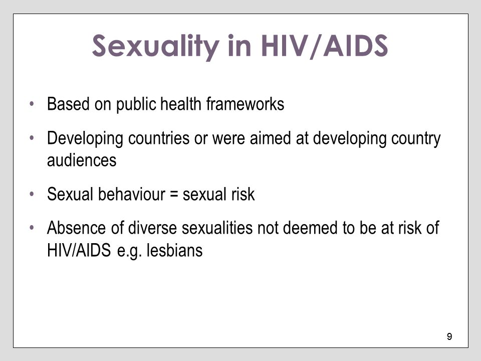 Sexuality in HIV/AIDS Based on public health frameworks