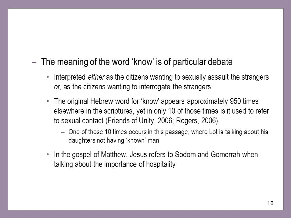 The meaning of the word 'know' is of particular debate