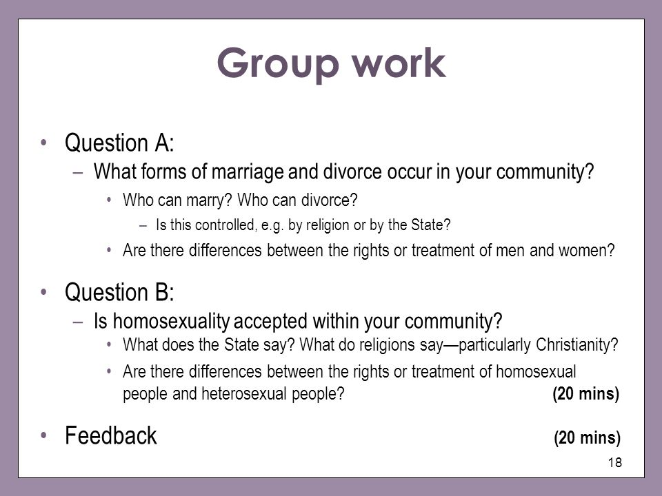 Group work Question A: Question B: Feedback (20 mins)