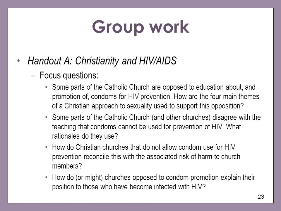 Group work Handout A: Christianity and HIV/AIDS Focus questions: