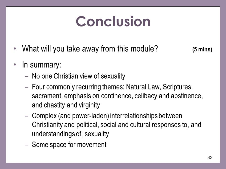 Conclusion What will you take away from this module (5 mins)