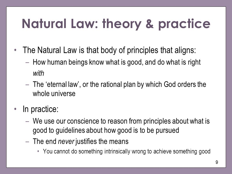 Natural Law: theory & practice