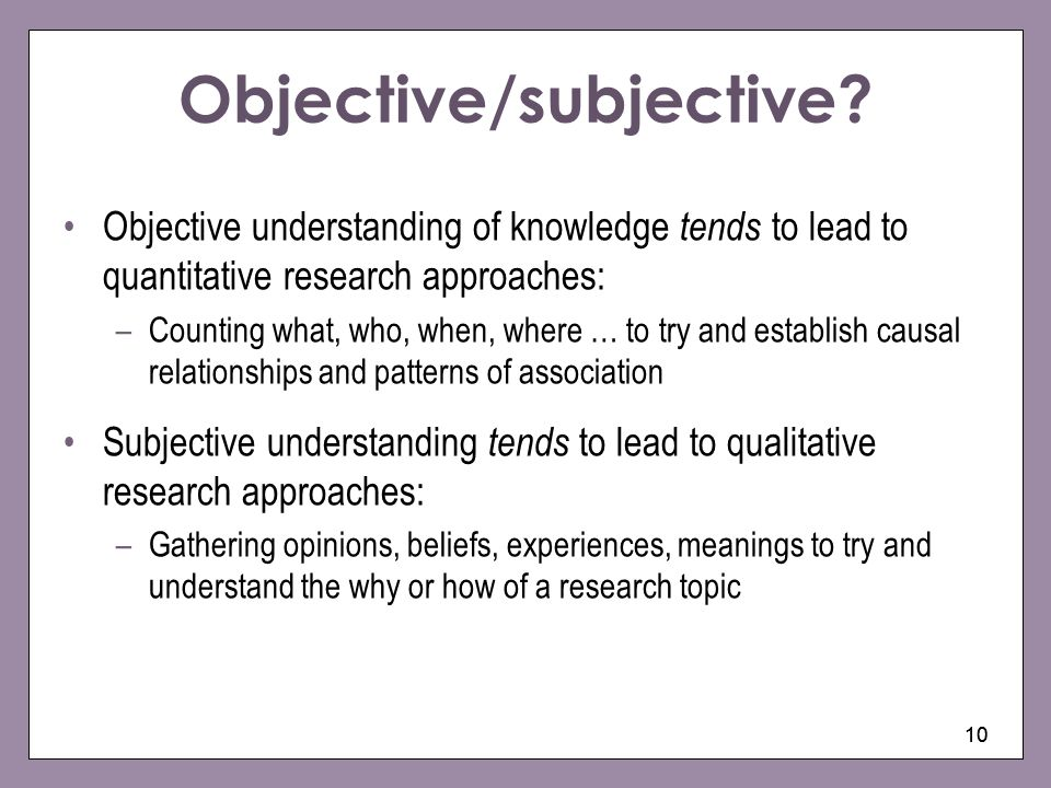 Objective/subjective