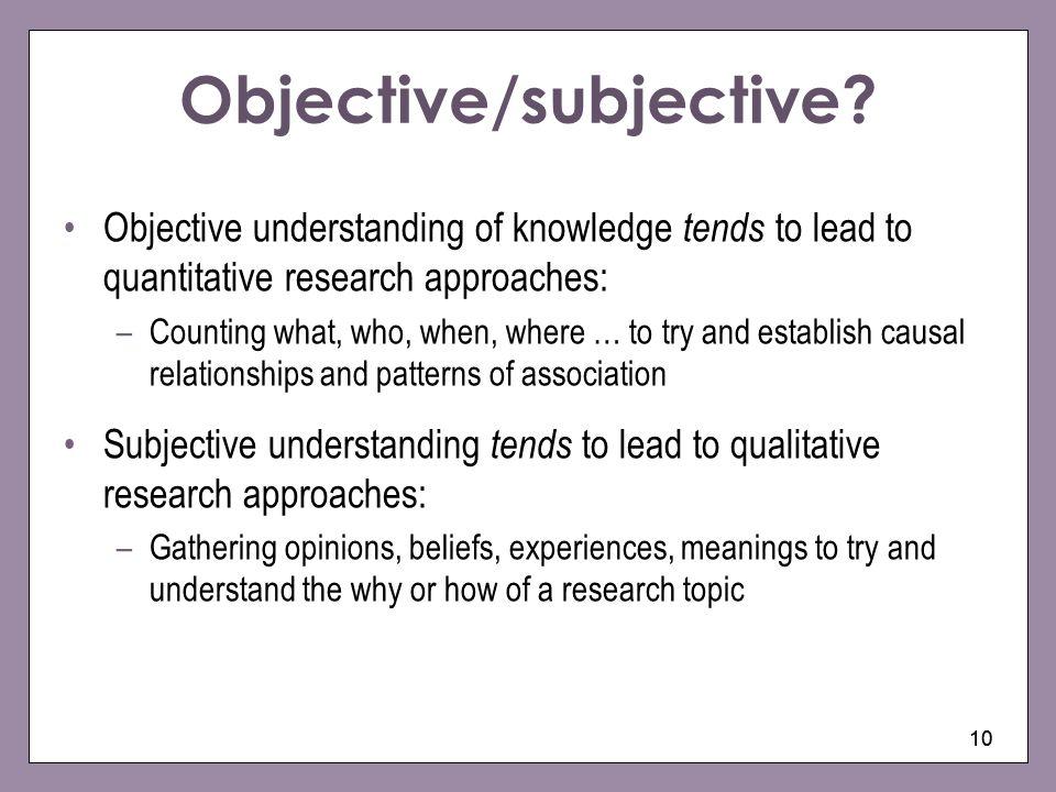 Objective/subjective