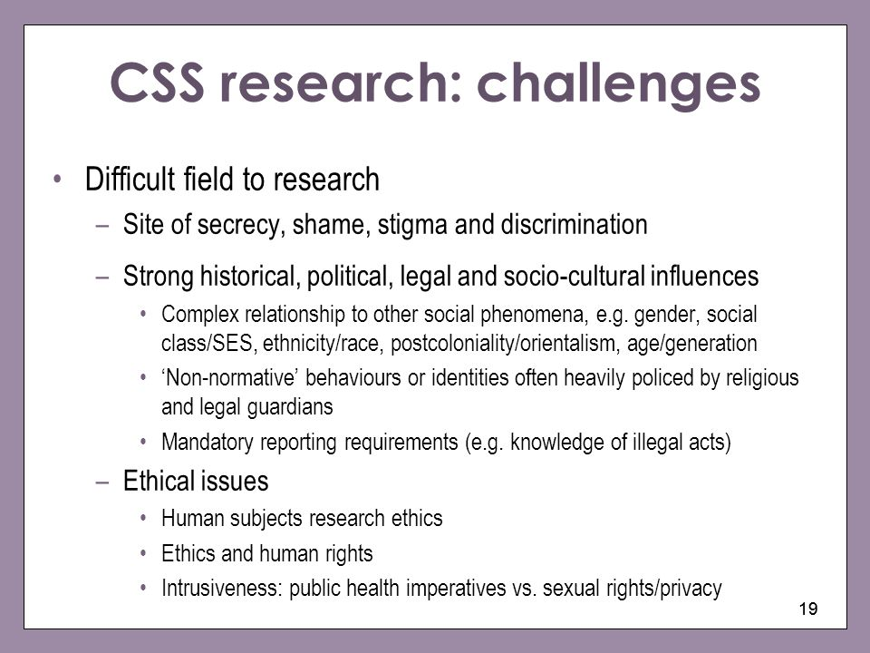 CSS research: challenges