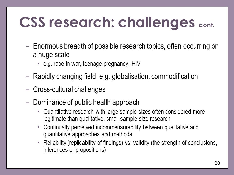 CSS research: challenges cont.