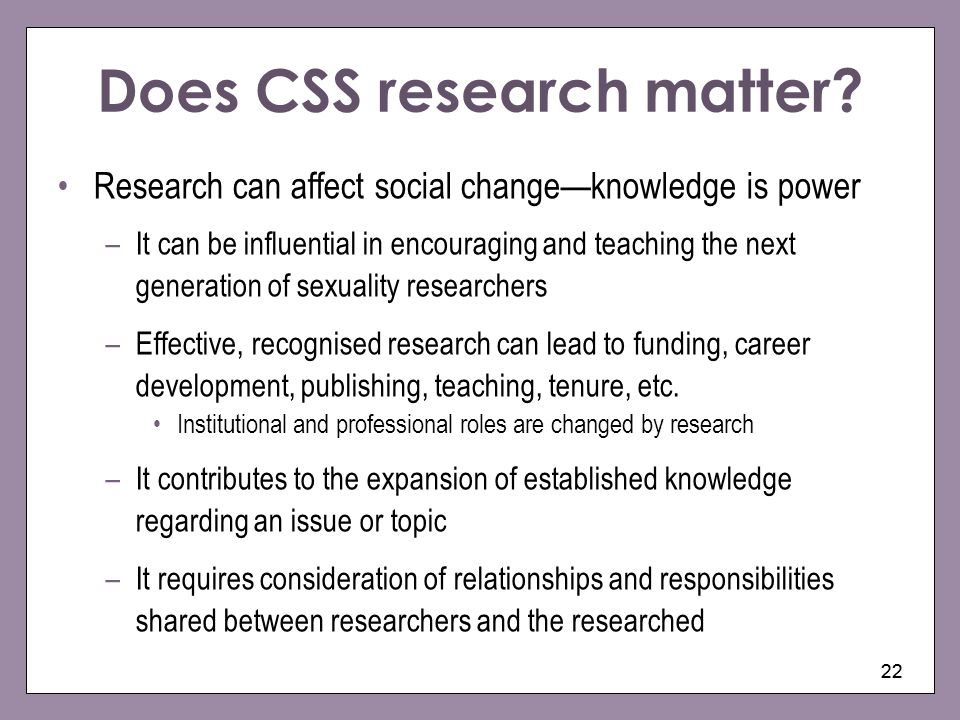 Does CSS research matter