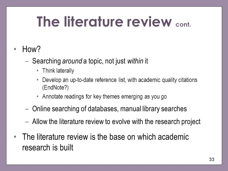 The literature review cont.