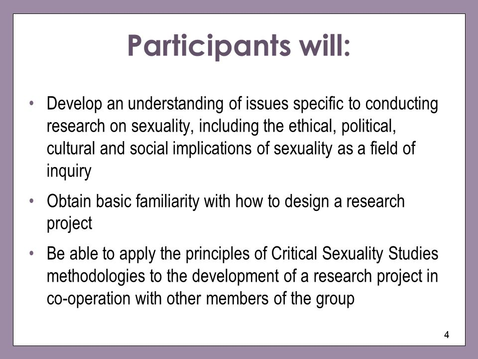 Participants will: