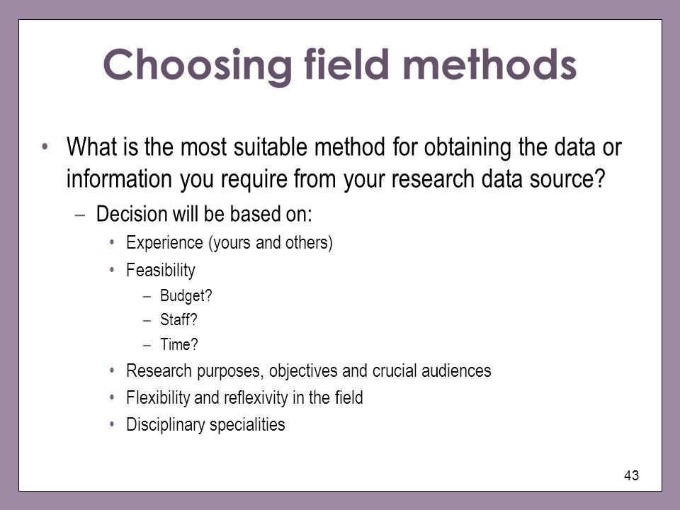 Choosing field methods