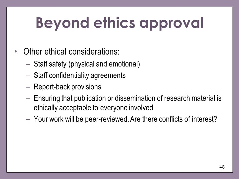 Beyond ethics approval