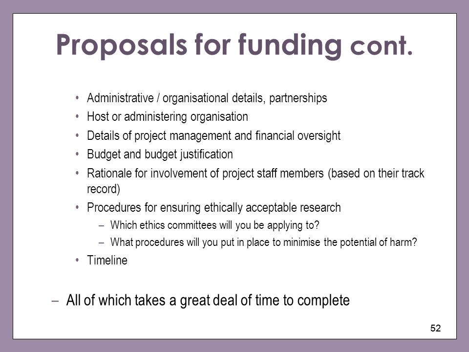 Proposals for funding cont.