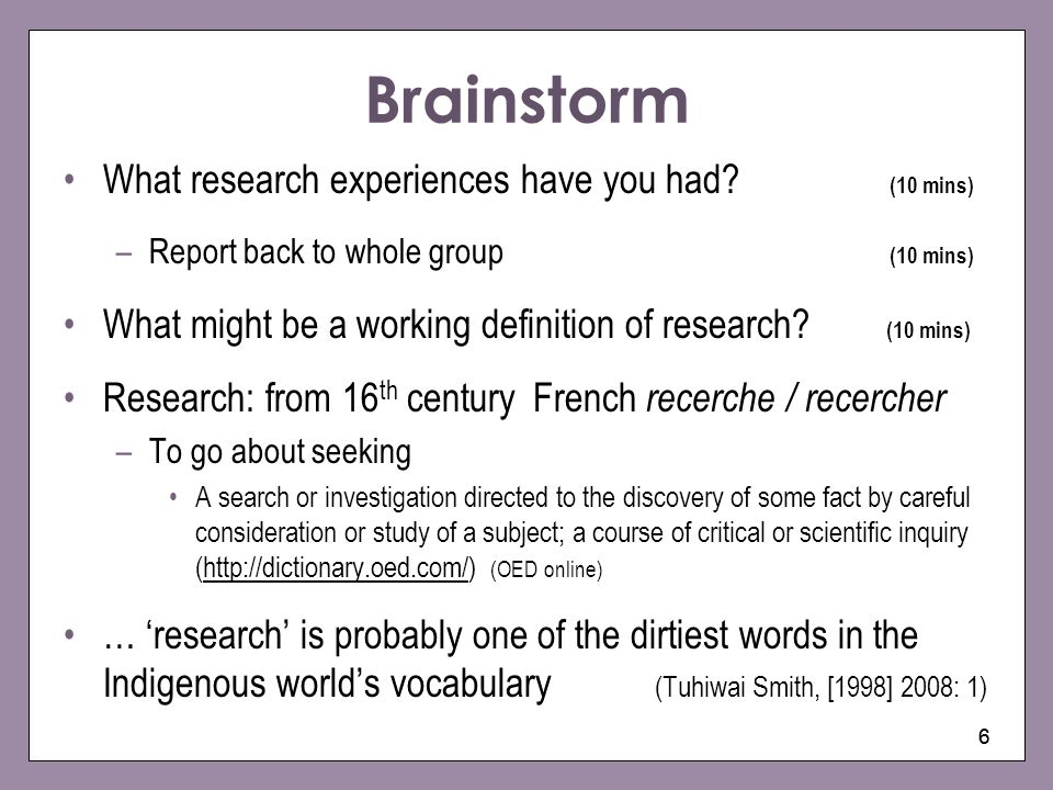 Brainstorm What research experiences have you had (10 mins)