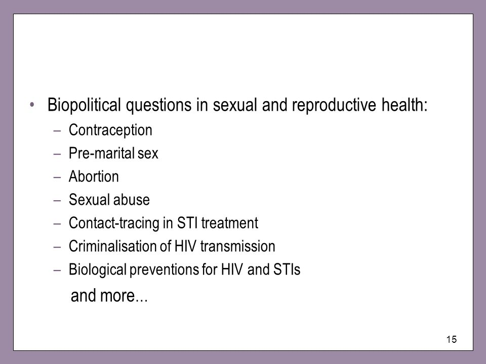 Biopolitical questions in sexual and reproductive health: