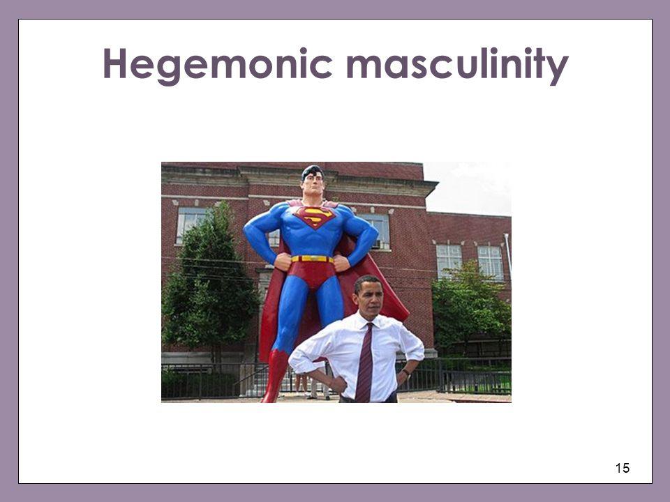 Hegemonic masculinity