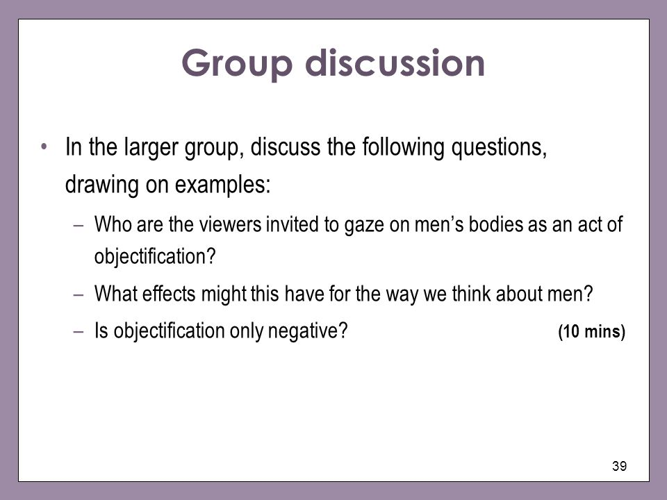 Group discussion In the larger group, discuss the following questions, drawing on examples: