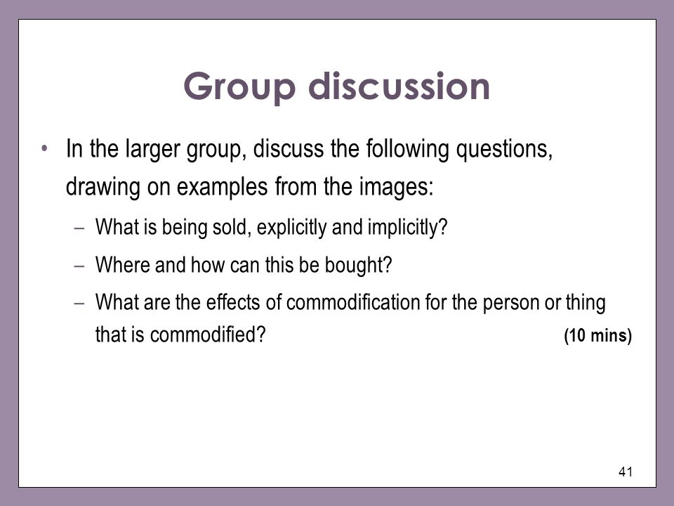 Group discussion In the larger group, discuss the following questions, drawing on examples from the images: