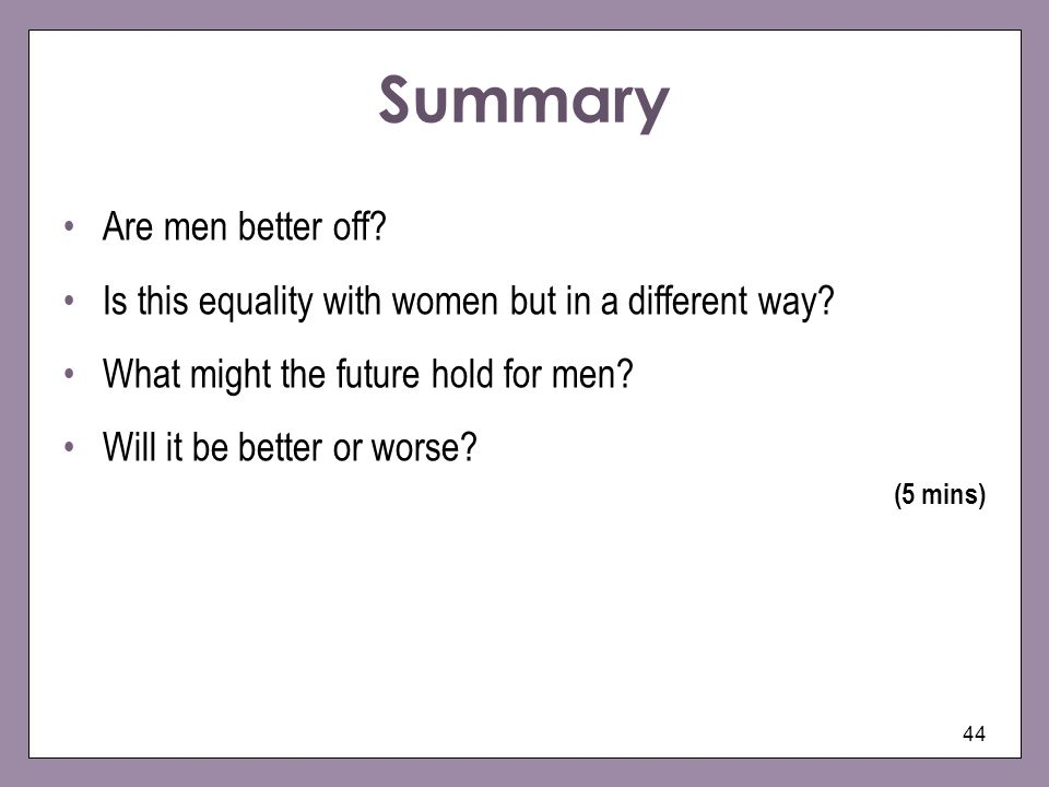 Summary Are men better off