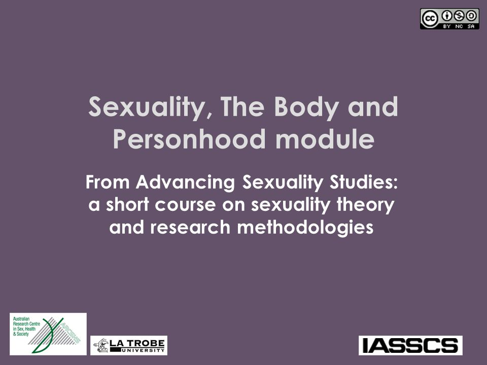 Sexuality, The Body and Personhood module