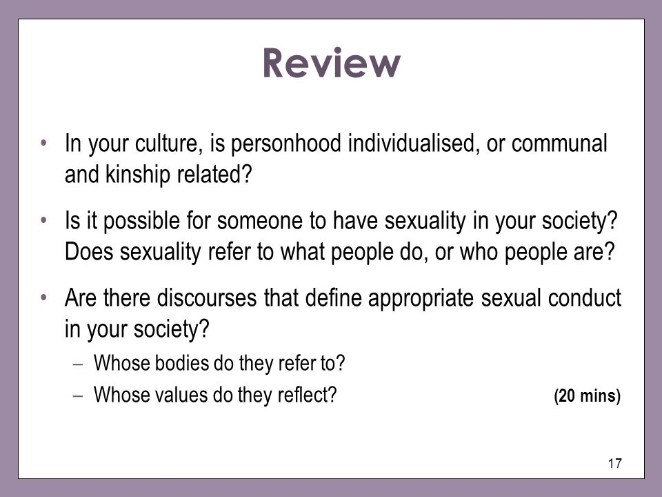 Review In your culture, is personhood individualised, or communal and kinship related