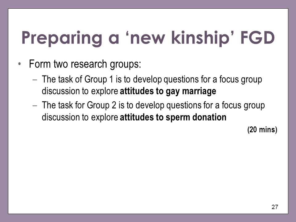 Preparing a 'new kinship' FGD