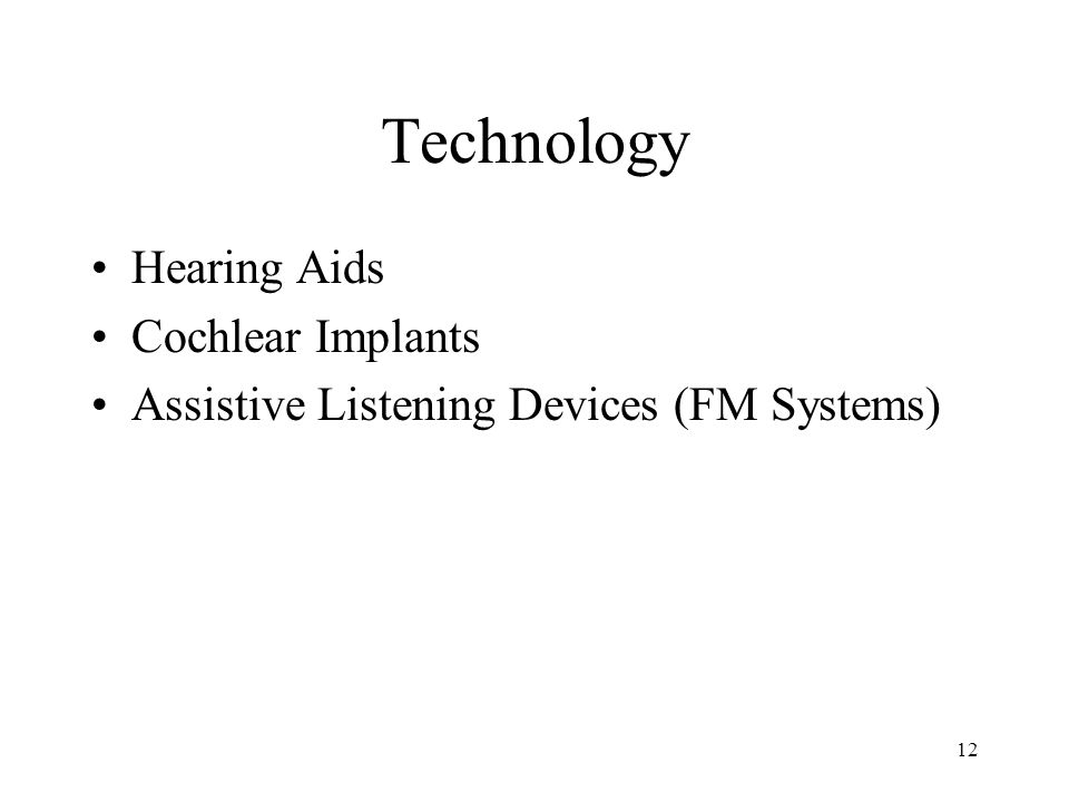 Technology Hearing Aids Cochlear Implants