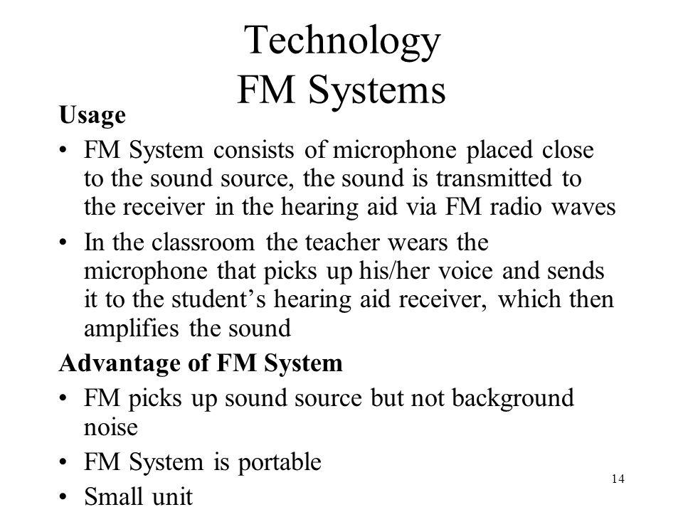 Technology FM Systems Usage