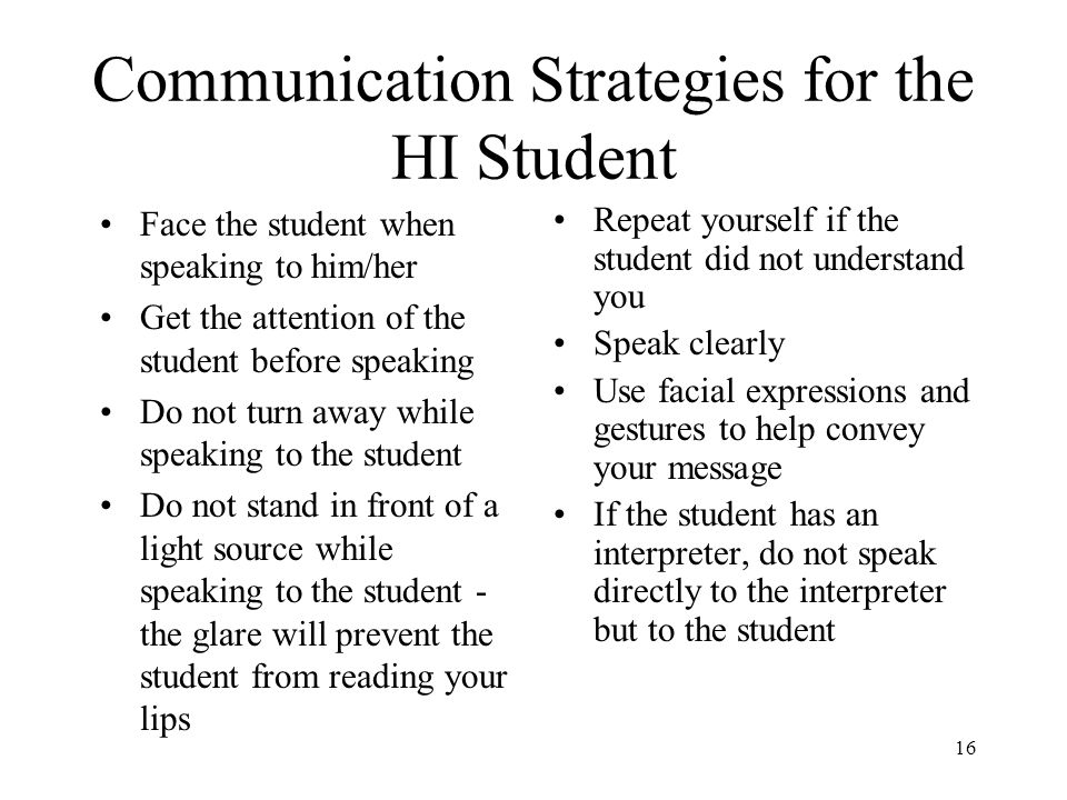 Communication Strategies for the HI Student