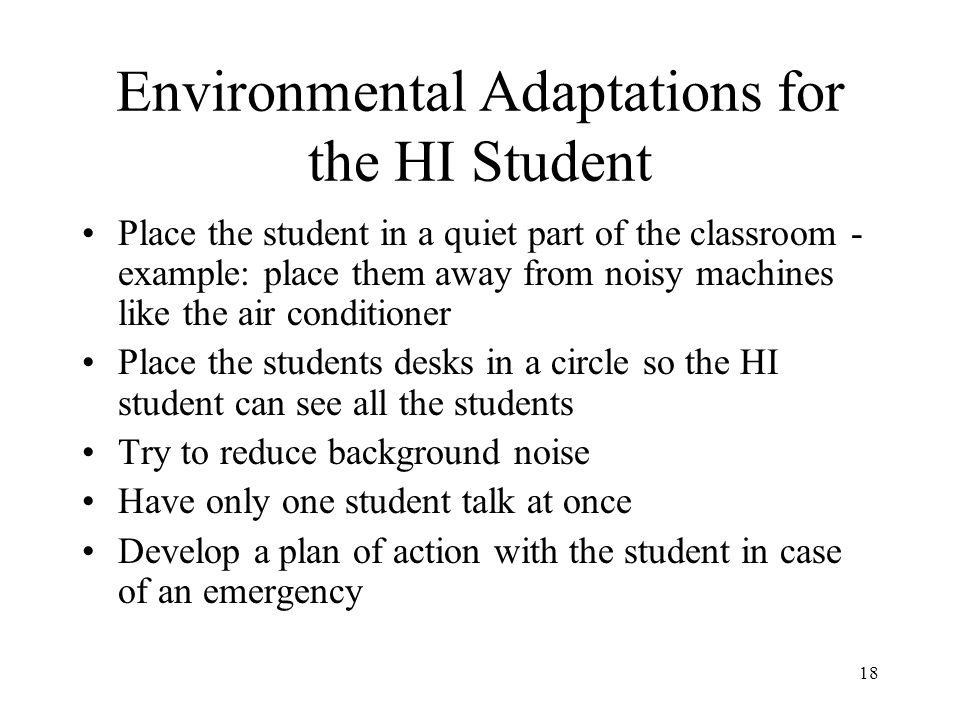 Environmental Adaptations for the HI Student