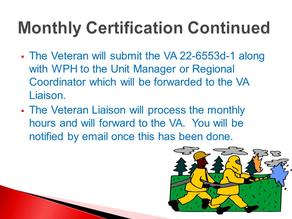 Monthly Certification Continued