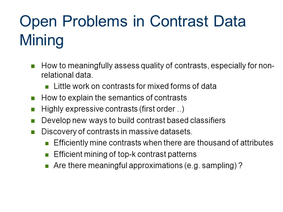 Open Problems in Contrast Data Mining
